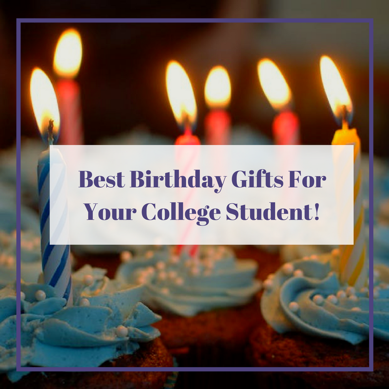 Birthday Gift Baskets For College Students : Dates and events best birthday gifts for your college