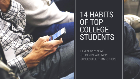14 Habits of top college students