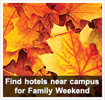 Book a hotel near campus for family weekend