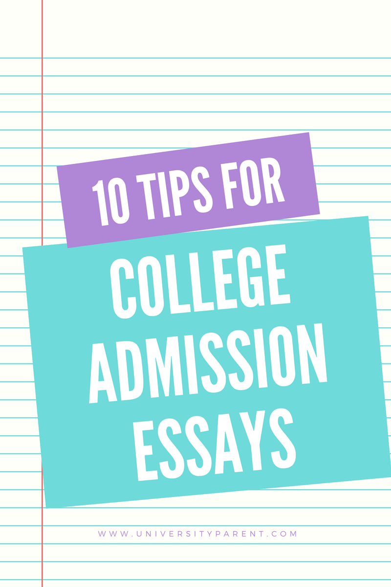 10 Tips for Writing College Admission-Worthy Essays