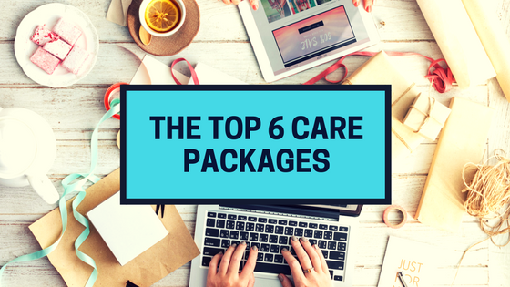 The Top 6 Care Packages