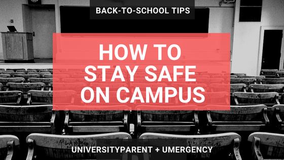 How to Stay Safe on Campus