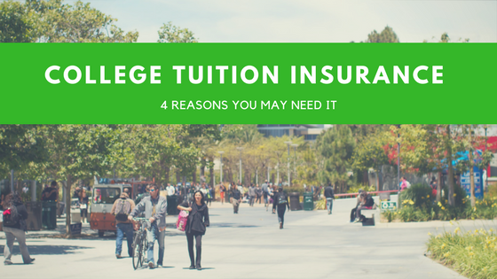 4 Reasons College Tuition Insurance Is Worth Buying