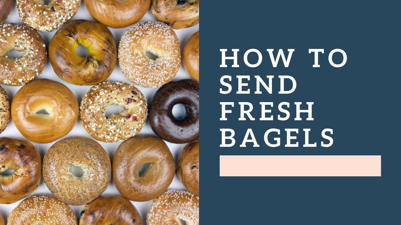 How to Send Your Son or Daughter Fresh Bagels