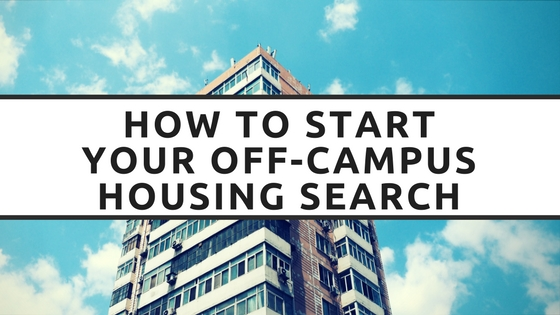 How to Start Your Off-Campus Housing Search