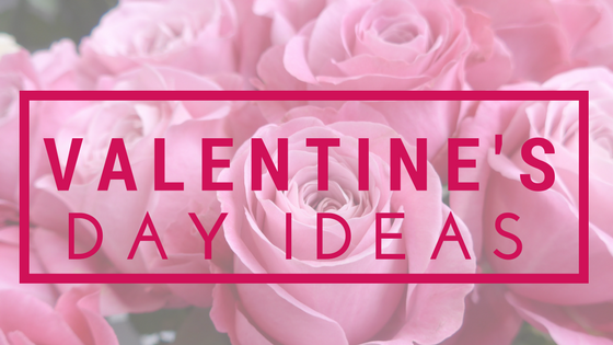 Valentine's Day Ideas for Parents