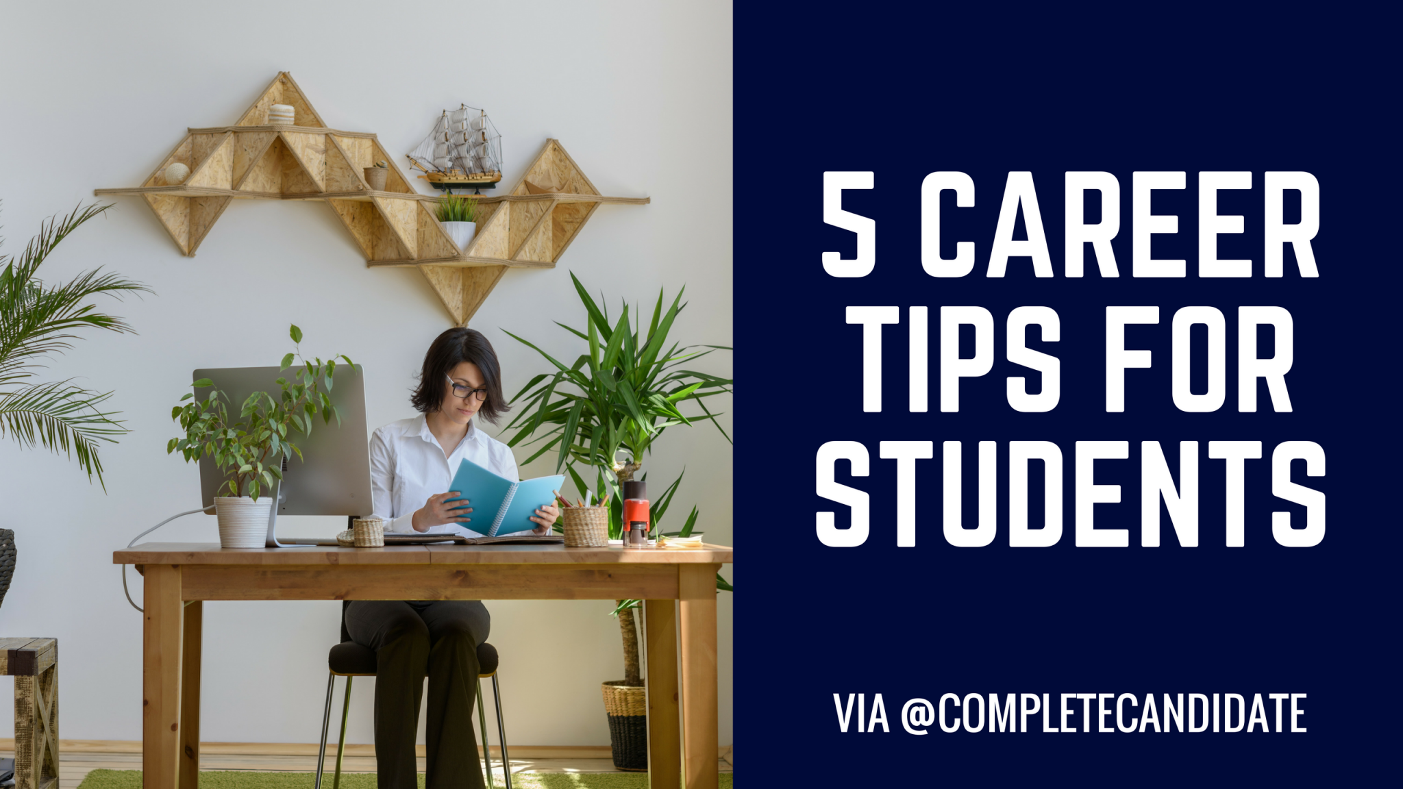 5 Career Tips for College Students