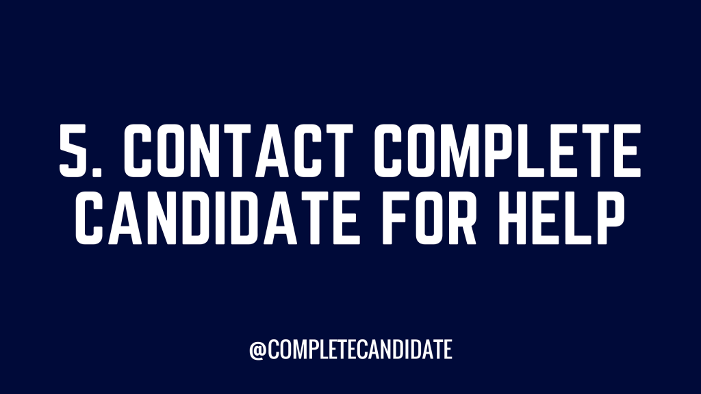 contact complete candidate for help
