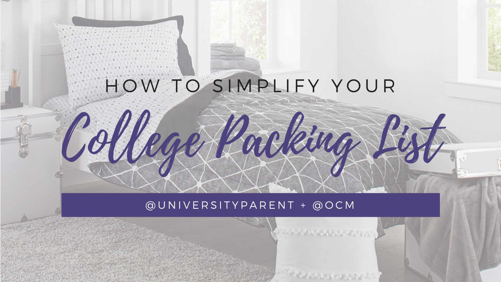 How to Simplify Your College Packing List