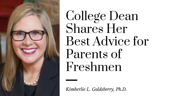 College Dean Shares Her Best Advice for Parents of Freshmen