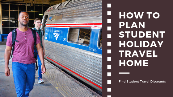 How to Plan Student Holiday Travel Home