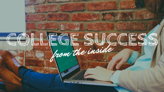 College Success, from the Inside